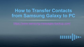 How to Transfer Contacts from Samsung Galaxy to PC