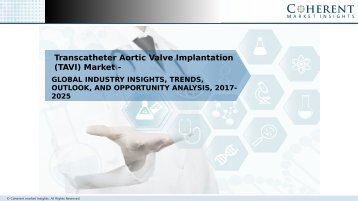 Transcatheter Aortic Valve Implantation (TAVI) Market - Opportunity Analysis, 2017–2025