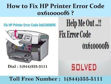 1(800)576-9647 How to Fix HP Printer Error Code 0x610000f6