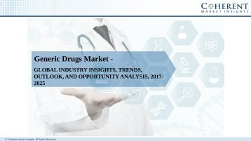 Generic Drugs Market - Global Industry Insights, Trends, Outlook, and Opportunity Analysis, 2025