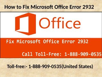 Fix Microsoft Office Error 2932 at 1-888-909-0535 Support Number