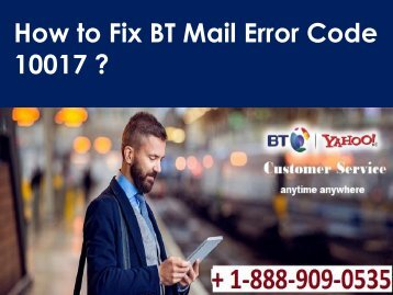 BT Mail Error Code 10017 1-888-909-0535 Support Number