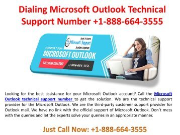 Get the reliable assistance for your Microsoft Outlook by calling Microsoft Outlook Customer support number +1-888-664-3555