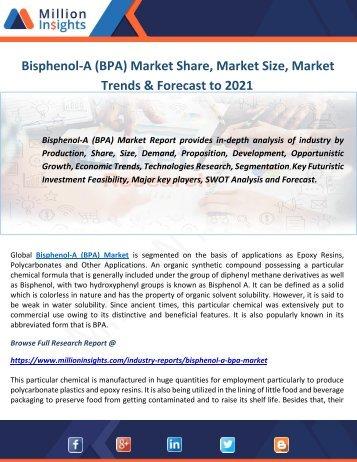 Bisphenol-A (BPA) Market Share, Market Size, Market Trends & Forecast to 2021
