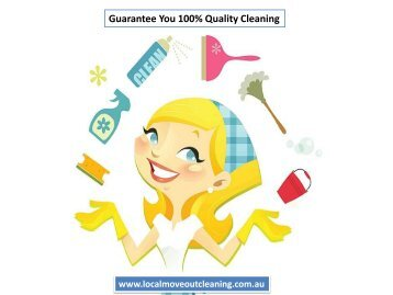 Guarantee You 100% Quality Cleaning