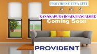 Provident Viva City Pre launch Project In Bangalore South