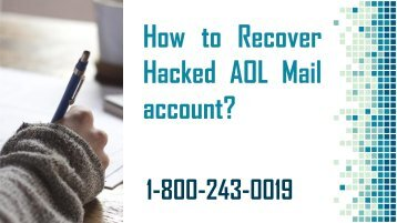 18002430019 Recover Hacked AOL Mail Account