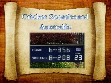 Best Cricket Scoreboard Australia from Blue Vane, Ringwood, Victoria