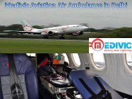 Book Cheap and the best Air Ambulance Service in Delhi with Doctor Team