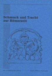 Schmuck und Tracht zur Römerzeit - Augusta Raurica
