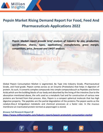 Pepsin Market Rising Demand Report For Food, Feed And Pharmaceuticals Applications 2022