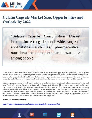 Gelatin Capsule Market Size, Opportunities and Outlook By 2022