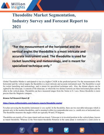 Theodolite Market Segmentation, Industry Survey and Forecast Report to 2021