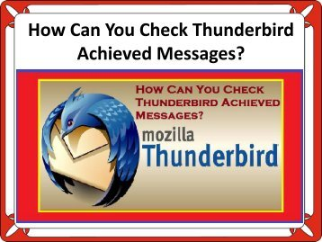 How Can You Check Thunderbird Achieved Messages?