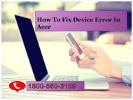 1888-310-7073 How To Fix Device Error In Acer