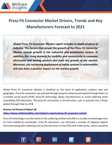 Press Fit Connector Market Drivers, Trends and Key Manufacturers Forecast to 2021