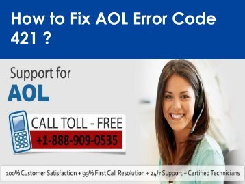 Steps to fix AOL Mail Error Code 421 call 1-888-909-0535 Support Number