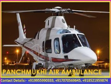 Panchmukhi Emergency Air Ambulance Service in Guwahati