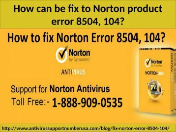 Call 1-888-909-0535 How to Fix Norton Antivirus Error 8504, 104?