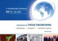 May 23 – 25, 2012 StrategieS in tiSSue engineering - WITE.ORG