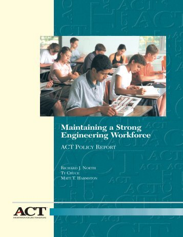 Maintaining a Strong Engineering Workforce - ACT