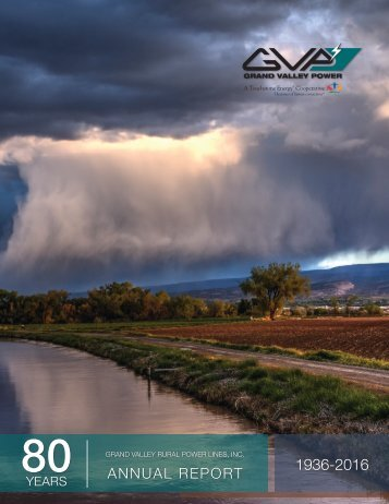 2016 Grand Valley Power Annual Report