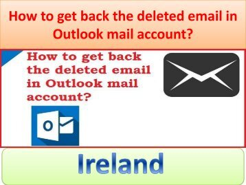 How to get back the deleted email in Outlook mail account