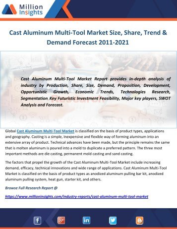 Cast Aluminum Multi-Tool Market Size, Share, Trend & Demand Forecast 2011-2021