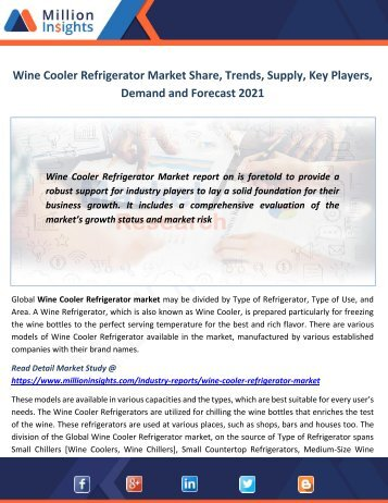 Wine Cooler Refrigerator Market Share, Trends, Supply, Key Players, Demand and Forecast 2021