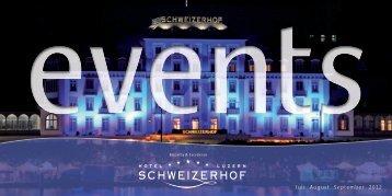 Juli August September 2012 - Hotel Schweizerhof Luzern