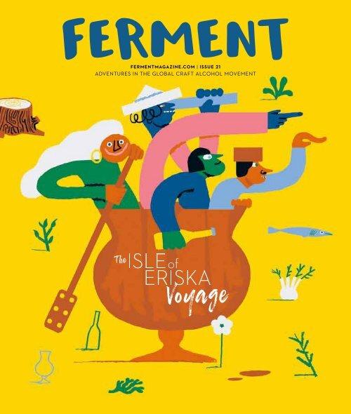 Ferment Issue 21 // The Isle of Eriska Voyage