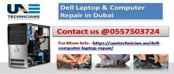 Call us @ 0557503724 for Dell Computer & Laptop Repair in Dubai