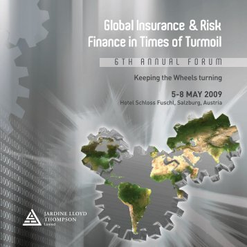Global Insurance & Risk Finance in Times of Turmoil - JLT
