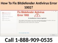 How to fix Bitdefender Error Code 1002 Call 1-888-909-0535