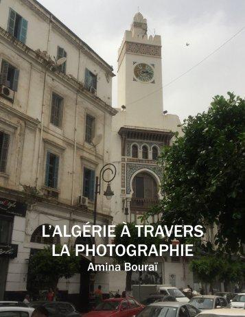 L'ALGÉRIE À TRAVERS LA PHOTOGRAPHIE