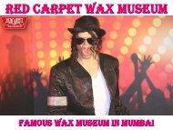 Famous Wax Museum In Mumbai