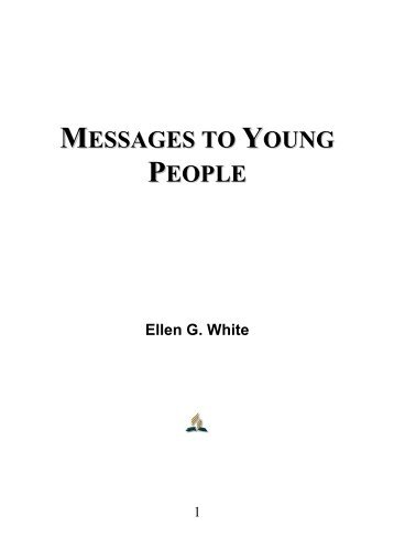 Messages to Young People - Ellen G. White