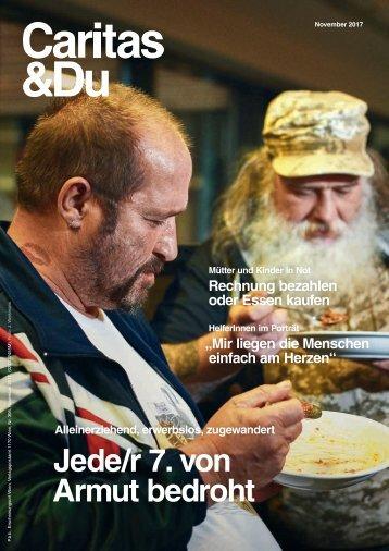 Jede/r 7. von Armut bedroht - Caritas&Du November 2017
