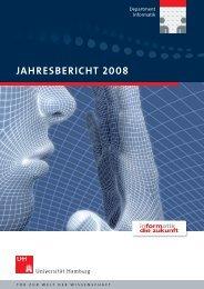 Jahresbericht 2008 - Fachbereich Informatik - Universität Hamburg