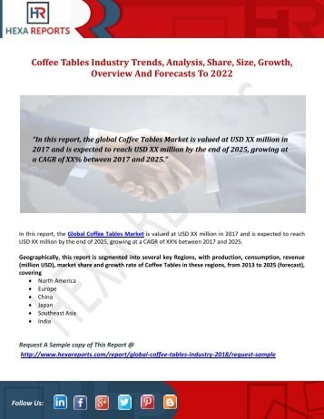 Coffee Tables Industry Trends, Analysis, Share, Size, Growth, Overview And Forecasts To 2022