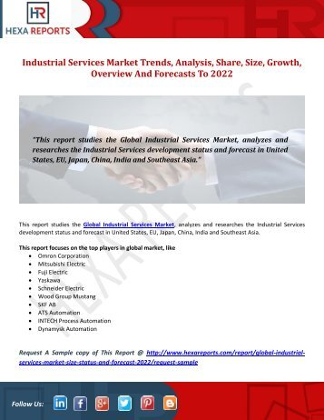 Industrial Services Market Trends, Analysis, Share, Size, Growth, Overview And Forecasts To 2022