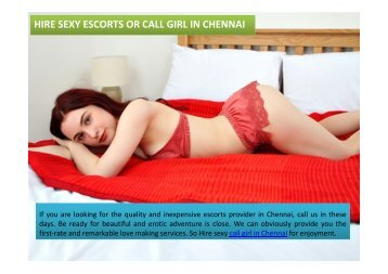 Sexy escorts or independentcall girl in Chennai For Enjoyment