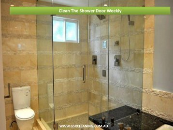Clean The Shower Door Weekly