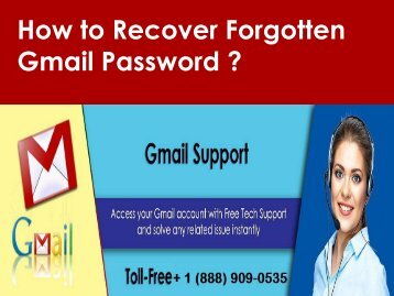 Recover Forgotten Gmail Password Call 1-888-909-0535 for Help