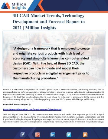3DCAD Market Trends, Technology Development and Forecast Report to 2021 Million Insights