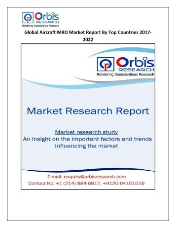 Aircraft MRO Market Analysis of Global Trends, Demand and Competition 2017-2022