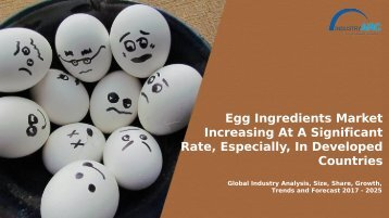 Egg Ingredients Market
