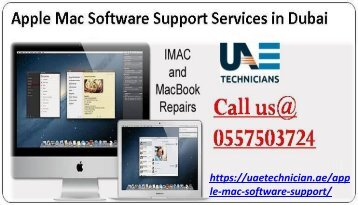 Need to help for Mac Software Support Services in Dubai Call us @ 0557503724