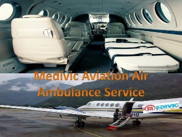 Get Emergency Air Ambulance Services in Ranchi by Medivic Aviation Air Ambulance