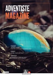 Adventiste Magazine - Nº 13 - Janvier / Février 2018
